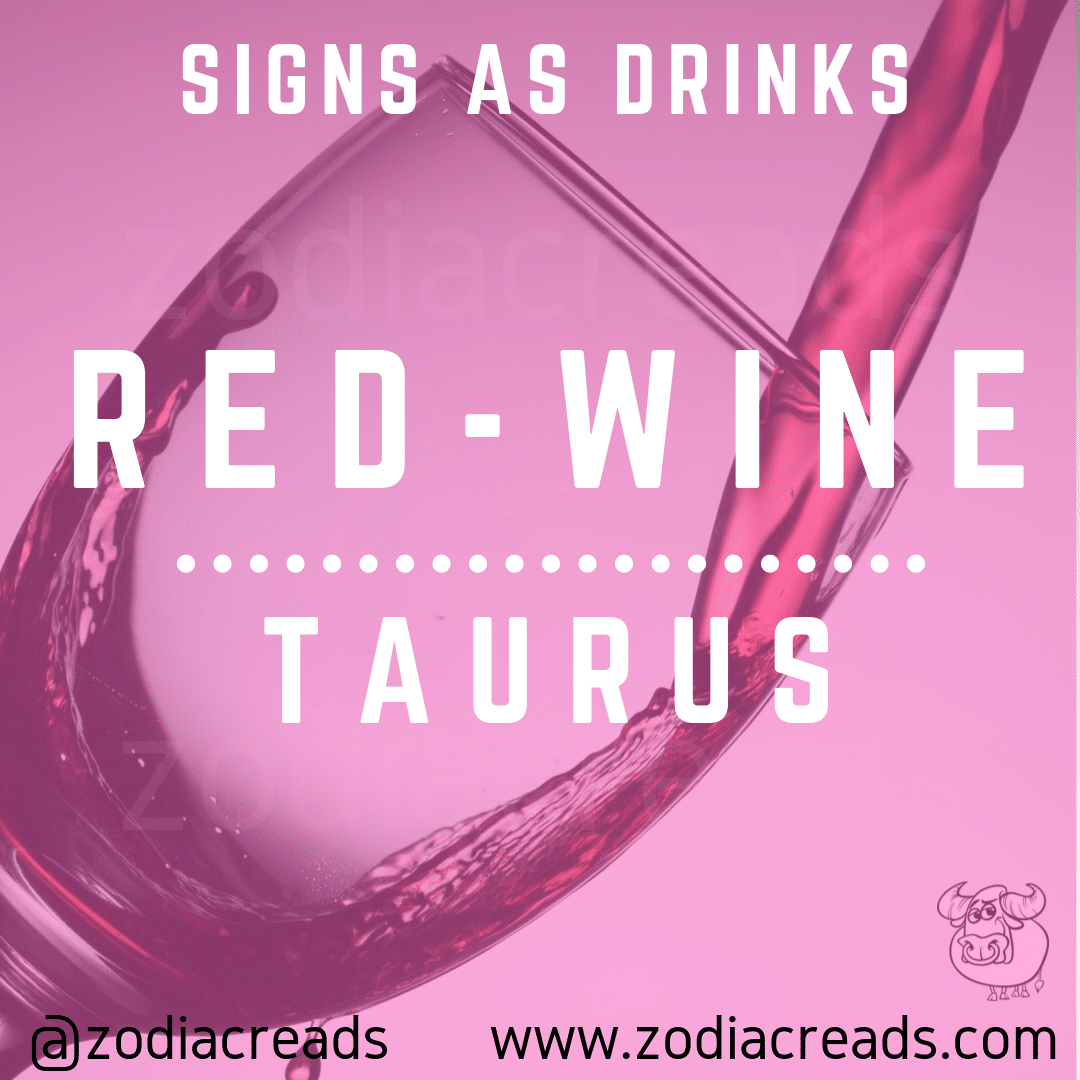 TAURUS-SIGNS-AS-DRINKS-ZODIACREADS