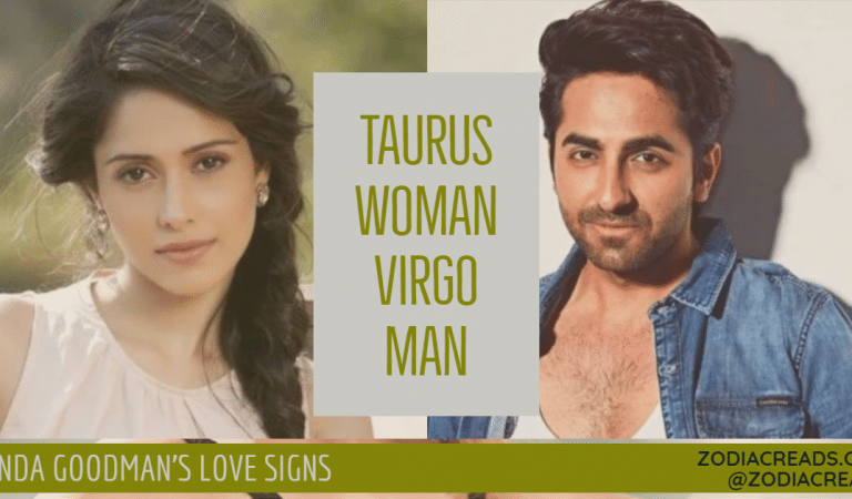 Taurus Woman and Virgo Man Compatibility From Linda Goodman's Love Signs
