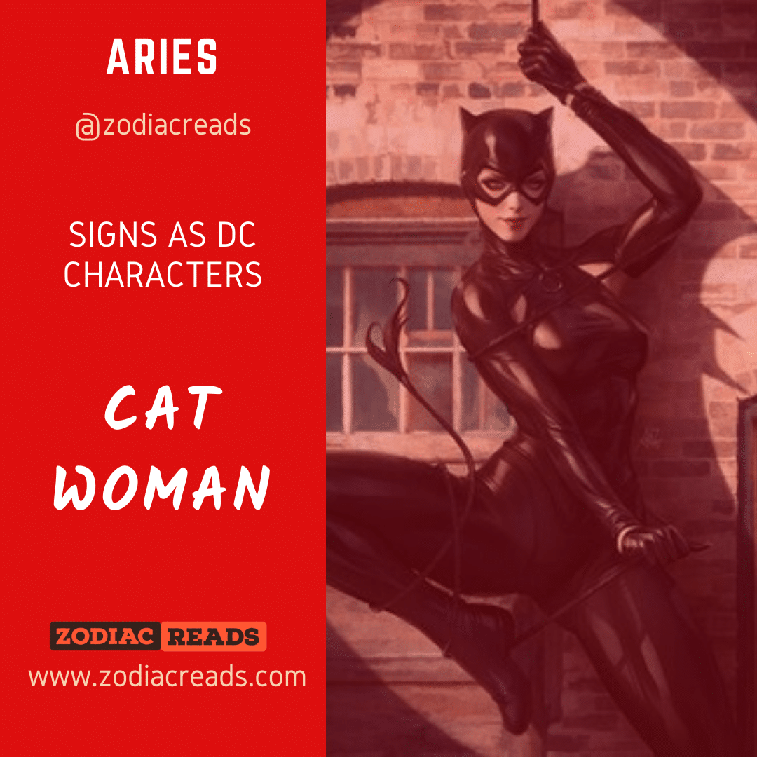 1 Aries Catwoman Signs as DC Character Zodiac Reads