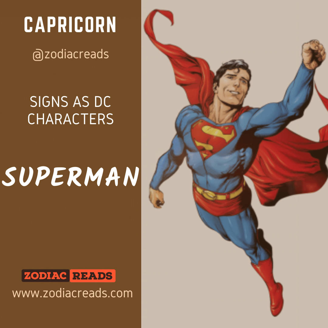 10 Capricorn Superman Signs as DC Character Zodiac Reads