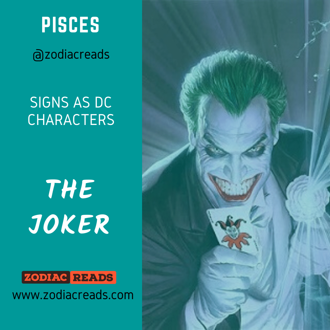 12 Pisces The Joker Signs as DC Character Zodiac Reads