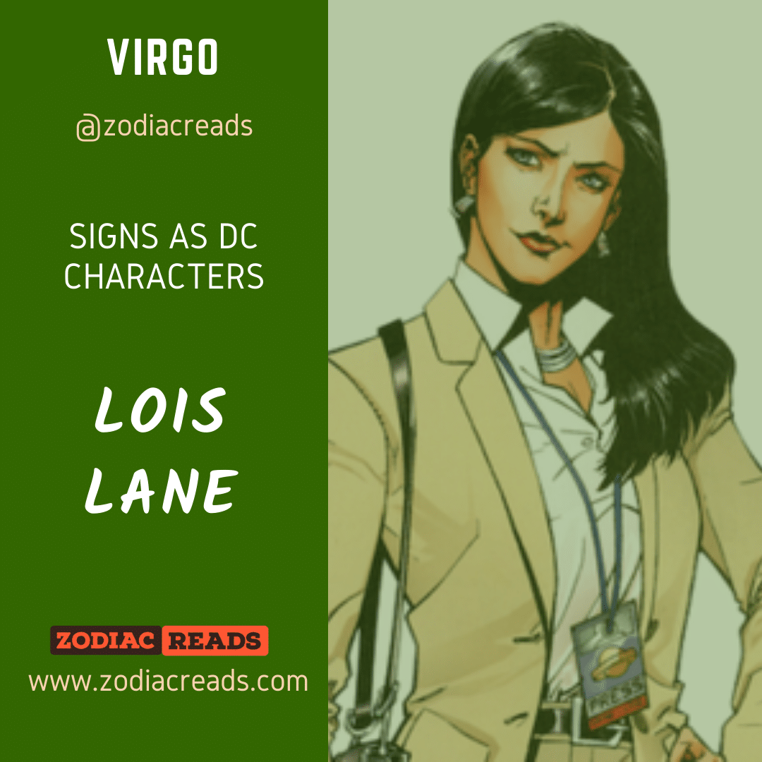6 Virgo Lois Lane Signs as DC Character Zodiac Reads