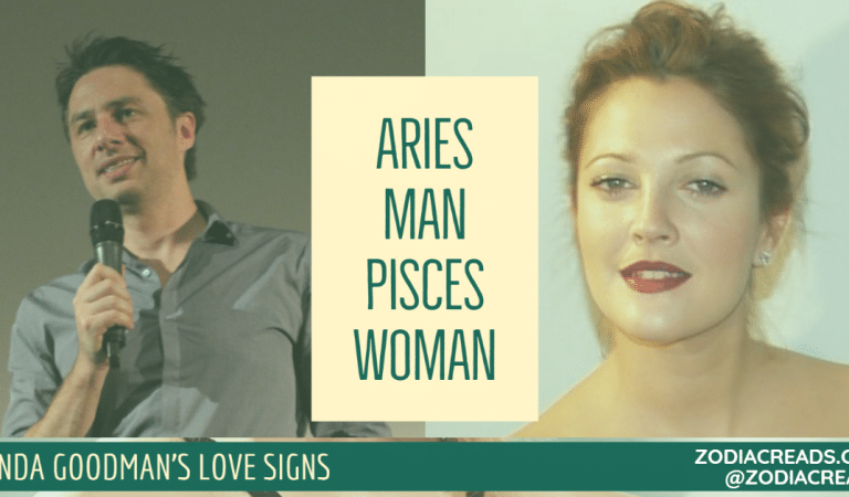 Aries Man and Pisces Woman Compatibility From Linda Goodman's Love Signs
