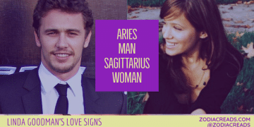 Aries Man Sagittarius Woman Compatibility LINDA GOODMAN ZODIACREADS