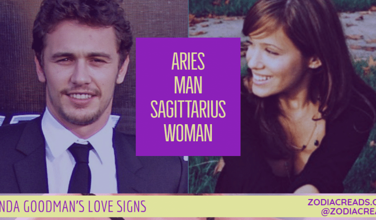 Aries Man and Sagittarius Woman Compatibility From Linda Goodman's Love Signs