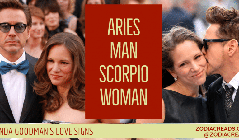 Aries Man and Scorpio Woman Compatibility From Linda Goodman's Love Signs