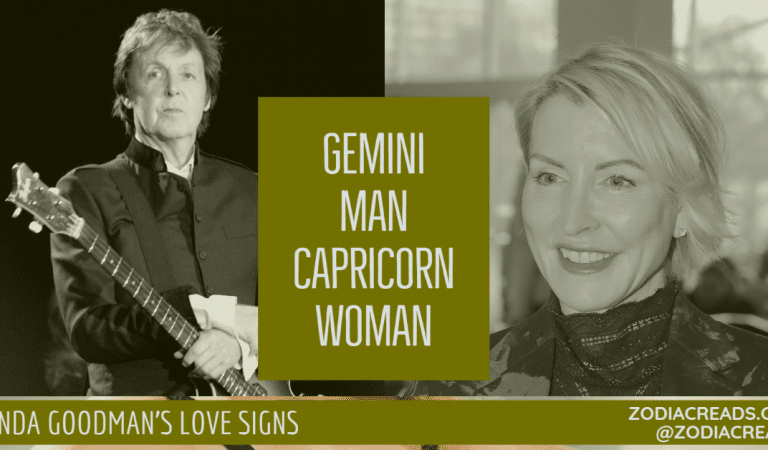 Gemini Man and Capricorn Woman Compatibility From Linda Goodman's Love Signs