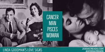 Cancer Man and Pisces Woman Compatibility LINDA GOODMAN ZODIACREADS