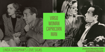 Virgo Woman and Capricorn Man Compatibility LINDA GOODMAN ZODIACREADS