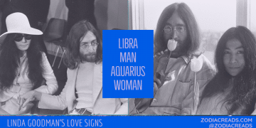 Libra Man and Aquarius Woman Compatibility LINDA GOODMAN ZODIACREADS