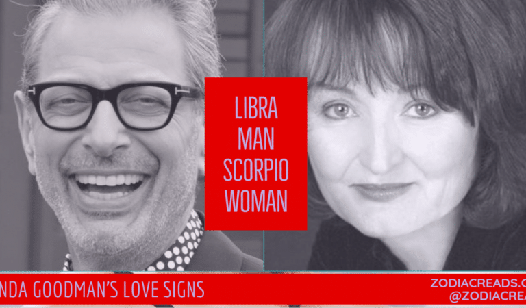 Libra Man and Scorpio Woman Compatibility From Linda Goodman's Love Signs