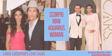 Scorpio Man and Aquarius Woman Compatibility LINDA GOODMAN ZODIACREADS