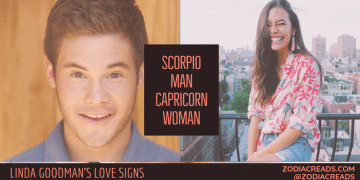 Scorpio Man and Capricorn Woman Compatibility LINDA GOODMAN ZODIACREADS