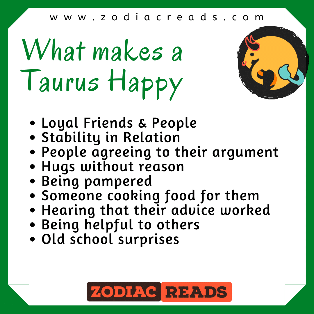 what makes a taurus happy