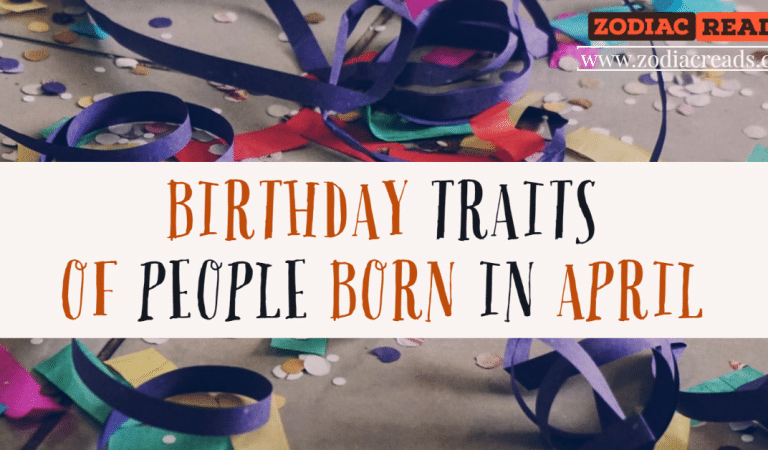Birthday Traits of Those Born in April