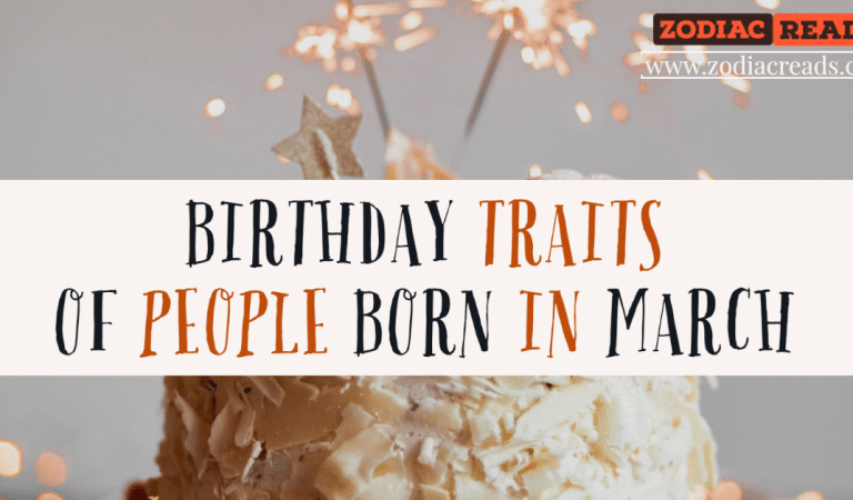 Birthday Traits of Those Born in March