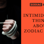 Intimidating zodiac signs