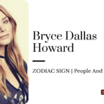 Bryce Dallas Howard Zodiac