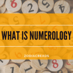 What is Numerology and understanding numerology numbers zodiacreads