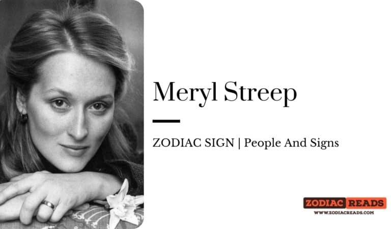 Meryl Streep- ZODIAC SIGN | People And Signs