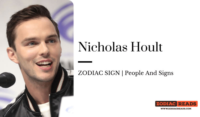Nicholas Hoult- ZODIAC SIGN | People And Signs