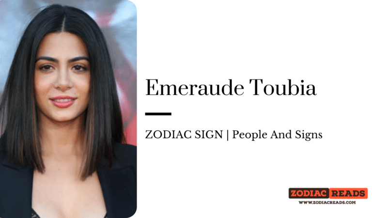 Emeraude Toubia- ZODIAC SIGN   People And Signs