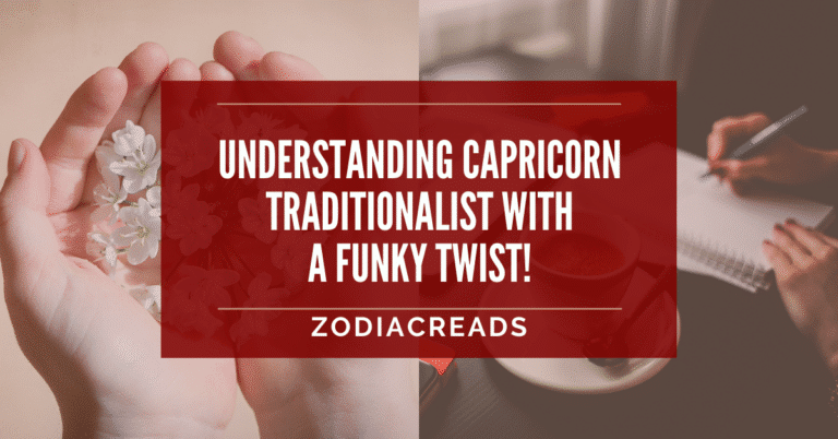 CAPRICORN TRAITS: WHAT MAKES CAPRICORN A TRADITIONALIST WITH A FUNKY TWIST ZodiacReads