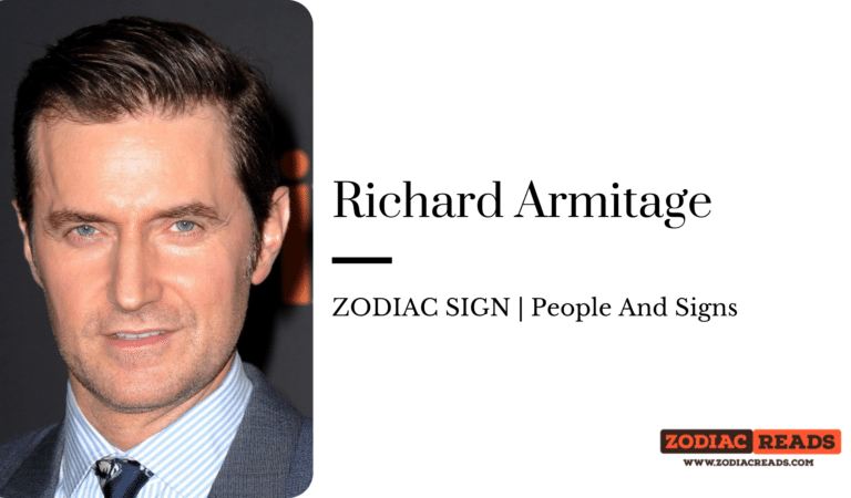 Richard Armitage- ZODIAC SIGN   People And Signs
